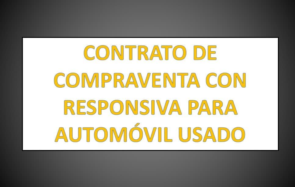 2620da1d78d2 CONTRATO DE COMPRAVENTA CON RESPONSIVA PARA AUTOMÓVIL USADO -  derechomexicano.com.mx