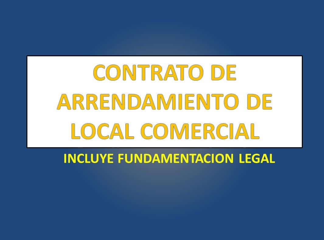 CONTRATO DE ARRENDAMIENTO DE LOCAL COMERCIAL - derechomexicano.com.mx