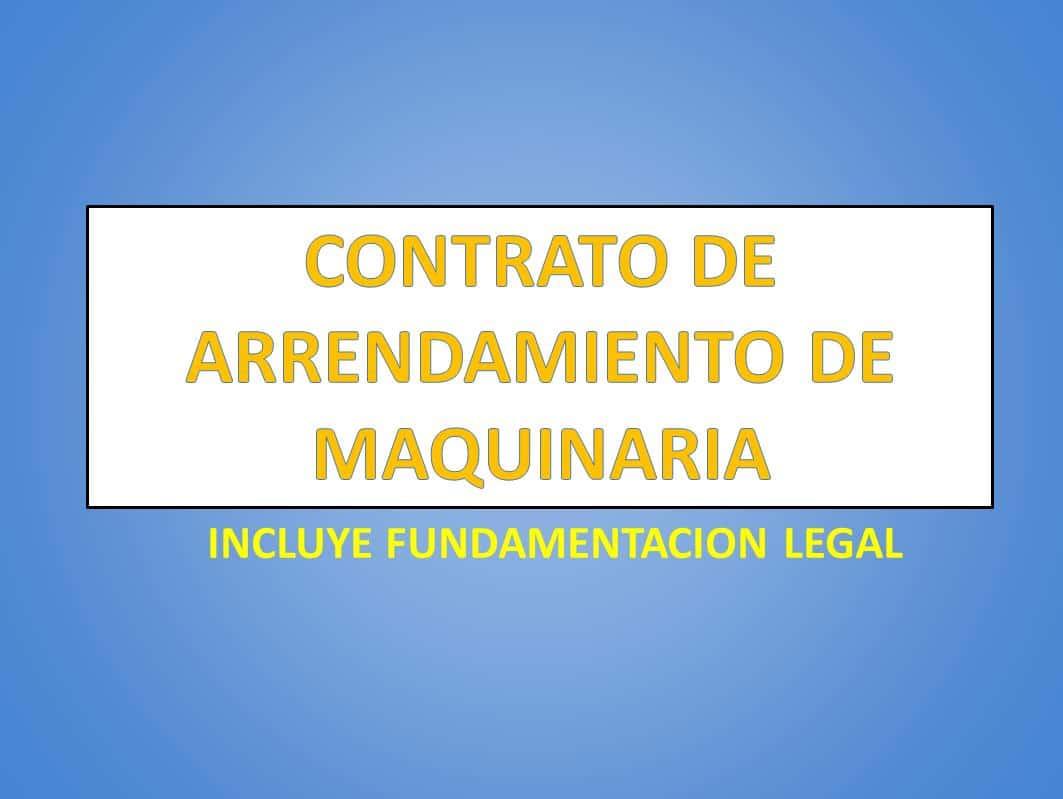 CONTRATO DE ARRENDAMIENTO DE MAQUINARIA - derechomexicano.com.mx
