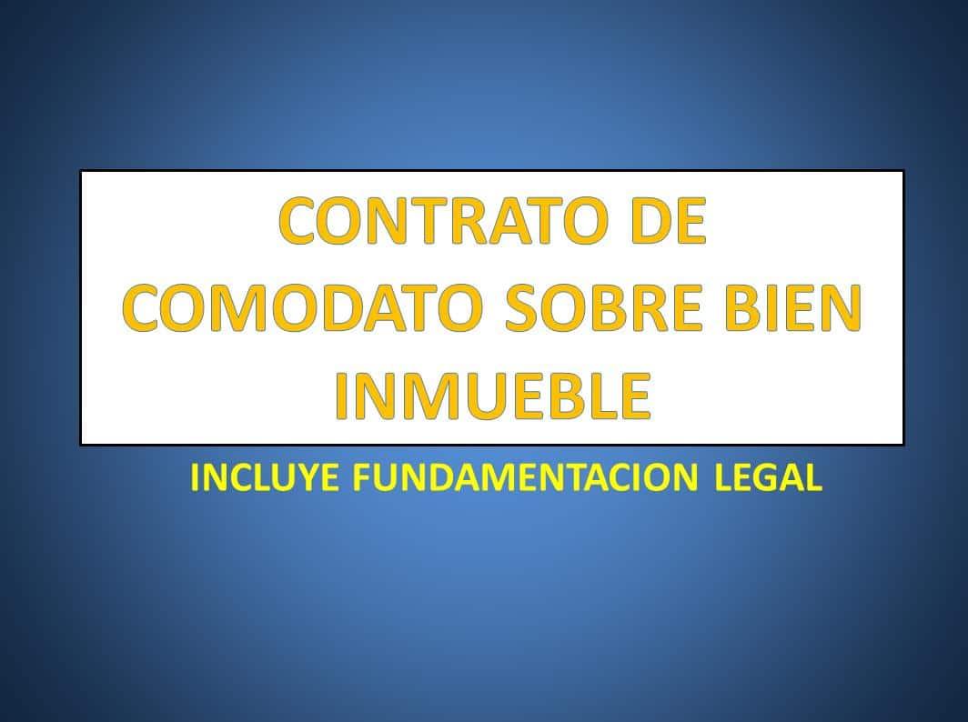CONTRATO DE COMODATO SOBRE BIEN INMUEBLE - derechomexicano.com.mx