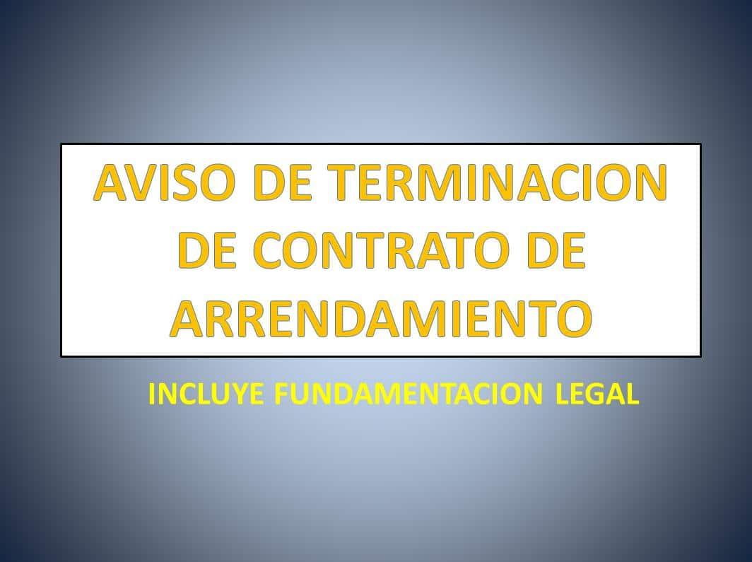 AVISO DE TERMINACION DE CONTRATO DE ARRENDAMIENTO - derechomexicano ...