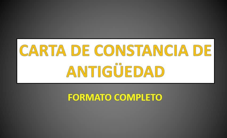 Formato Carta De Constancia De Antiguedad