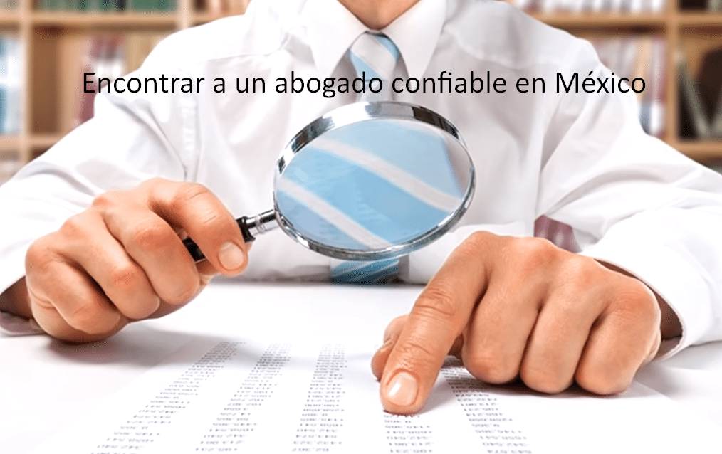 Encontrar a un abogado confiable en México